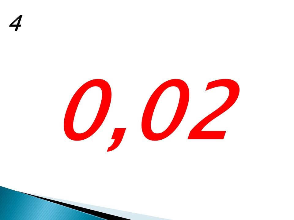 4 0,02