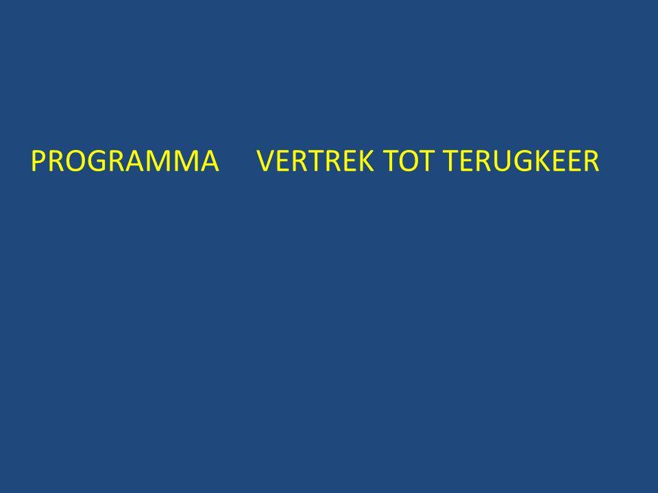 PROGRAMMA VERTREK TOT TERUGKEER