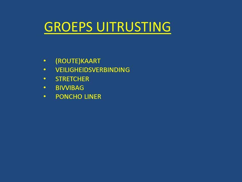 GROEPS UITRUSTING (ROUTE)KAART VEILIGHEIDSVERBINDING STRETCHER BIVVIBAG PONCHO LINER