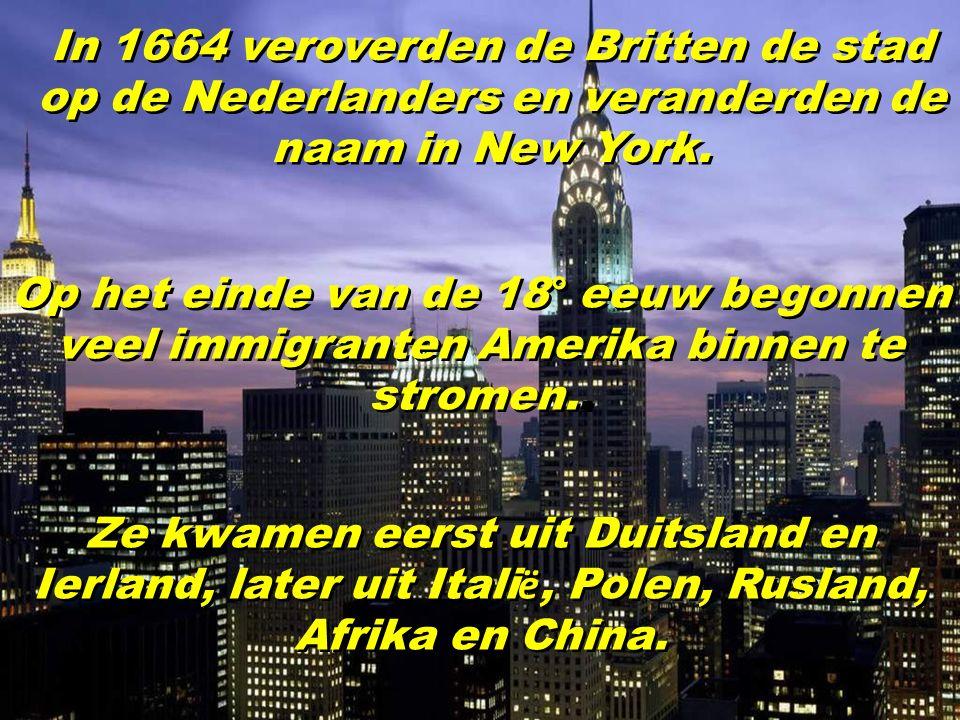 Vierhonderd jaar geleden waren de Algonquin Indianen de eigenaars van het eiland Manhattan. In 1626 gaf een Nederlander, Peter Minuit, de Indianen 24
