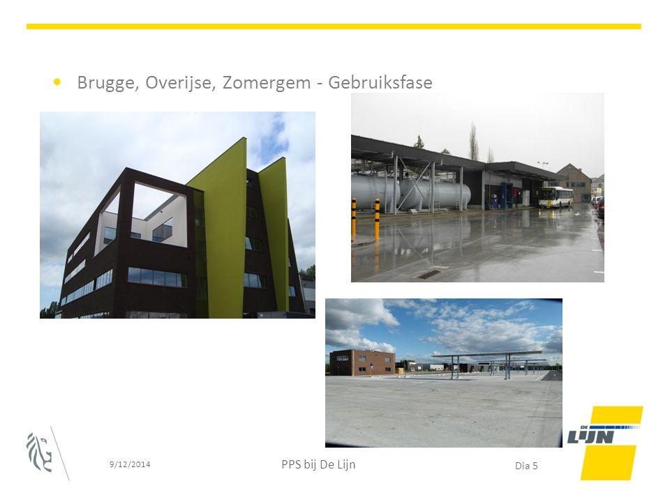 Brugge, Overijse, Zomergem - Gebruiksfase 9/12/2014 PPS bij De Lijn Dia 5