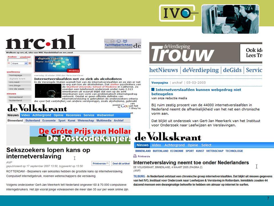 8 Prevalentie internetverslaving 1% NL bevolking (Meerkerk 2009) 3,2% jongeren (Van Rooij 2008) 5,4% jonge gamers (Van Rooij 2008) 1,5% gameverslaafd (Lemmens 2009)