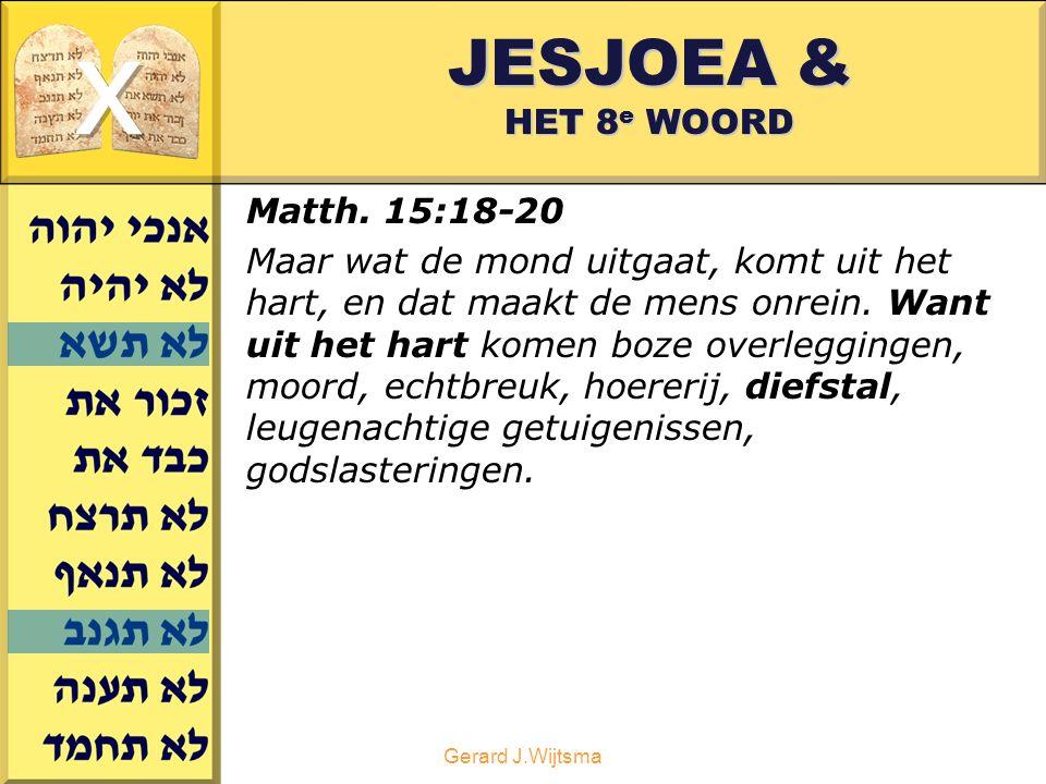 Gerard J.Wijtsma JESJOEA & HET 8 e WOORD Matth.