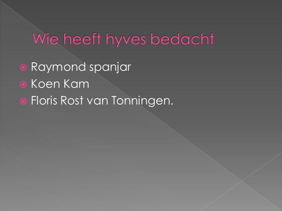  Raymond spanjar  Koen Kam  Floris Rost van Tonningen.
