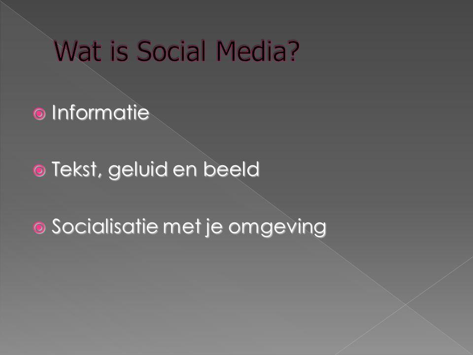  Informatie  Tekst, geluid en beeld  Socialisatie met je omgeving