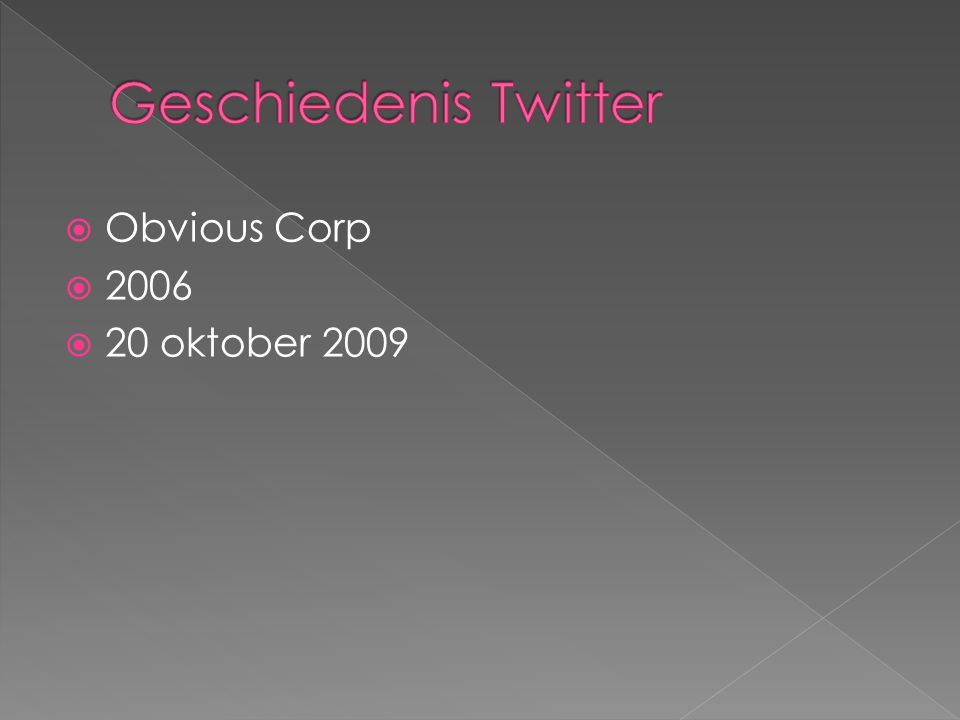  Obvious Corp  2006  20 oktober 2009