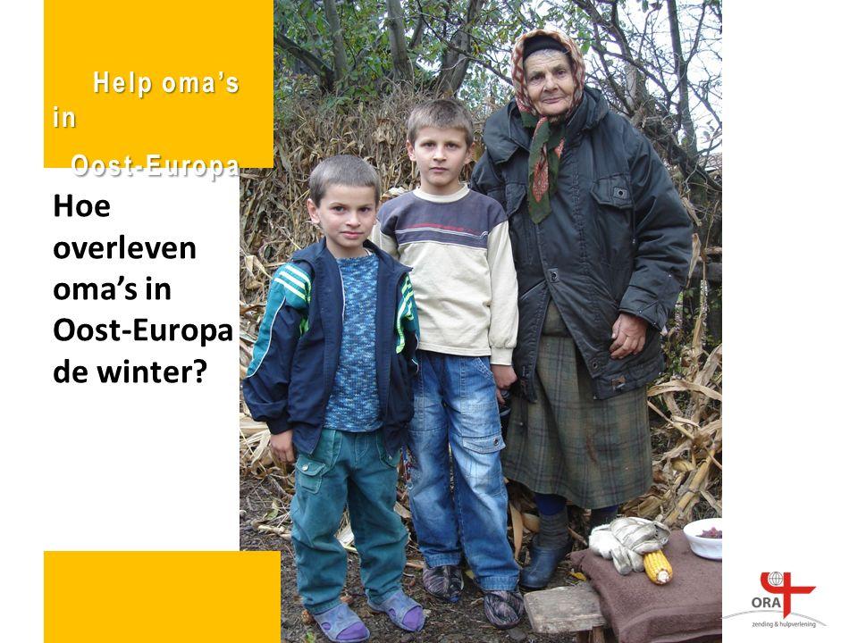 Hoe overleven oma's in Oost-Europa de winter Help oma's in Oost-Europa Oost-Europa