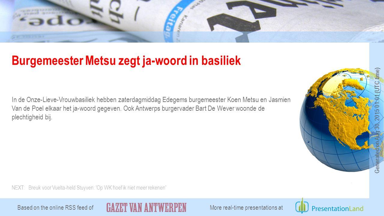 Burgemeester Metsu zegt ja-woord in basiliek In de Onze-Lieve-Vrouwbasiliek hebben zaterdagmiddag Edegems burgemeester Koen Metsu en Jasmien Van de Poel elkaar het ja-woord gegeven.