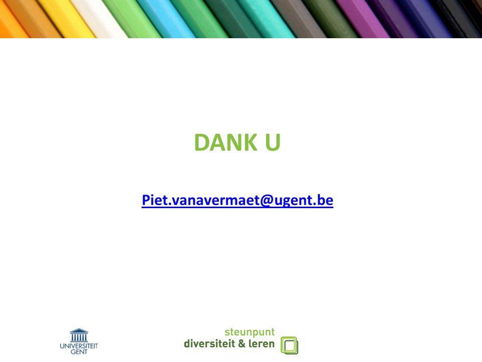 DANK U Piet.vanavermaet@ugent.be Piet.vanavermaet@ugent.be