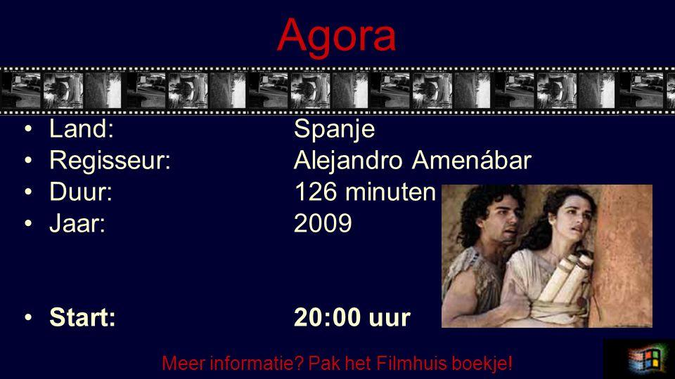 Agora Land:Spanje Regisseur:Alejandro Amenábar Duur:126 minuten Jaar:2009 Start:20:00 uur Meer informatie? Pak het Filmhuis boekje!