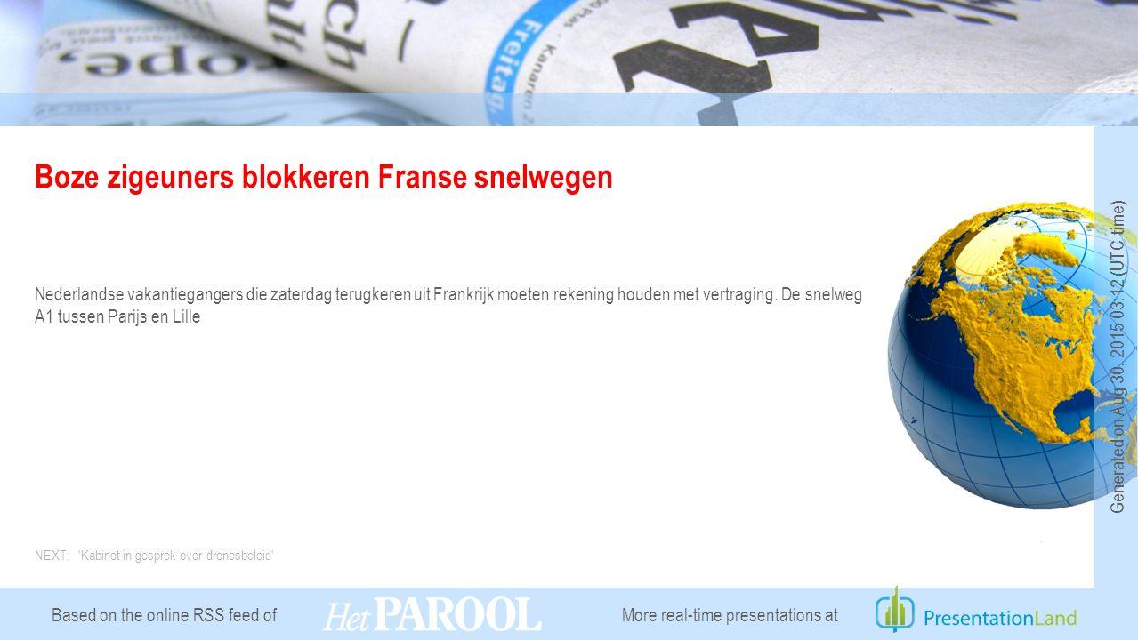 Based on the online RSS feed of Boze zigeuners blokkeren Franse snelwegen Nederlandse vakantiegangers die zaterdag terugkeren uit Frankrijk moeten rekening houden met vertraging.