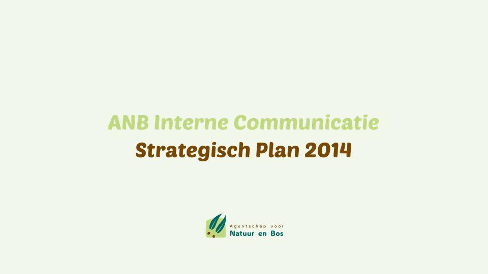 Interne communicatie (IC) binnen ANB is een aandachtspunt.