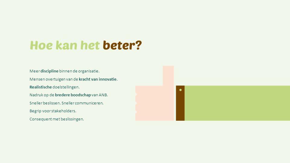 InformerenKennis delen & motiveren Inspireren en aanzetten tot gedragsverandering Heldere en duidelijke informatie is een basisbehoefte.