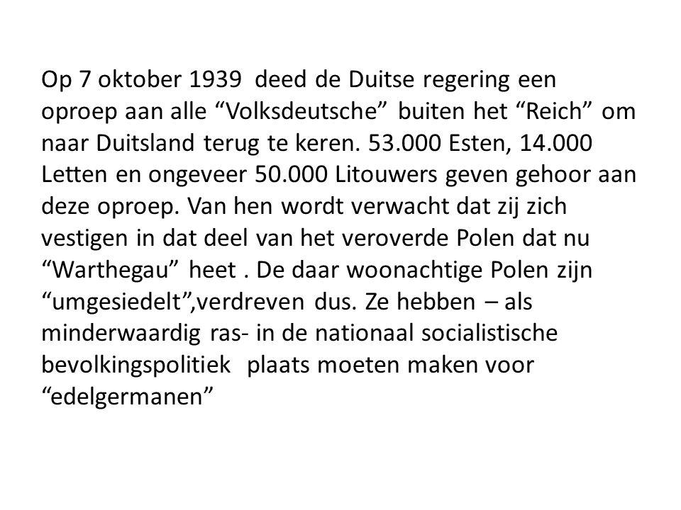"""Op 7 oktober 1939 deed de Duitse regering een oproep aan alle """"Volksdeutsche"""" buiten het """"Reich"""" om naar Duitsland terug te keren. 53.000 Esten, 14.00"""