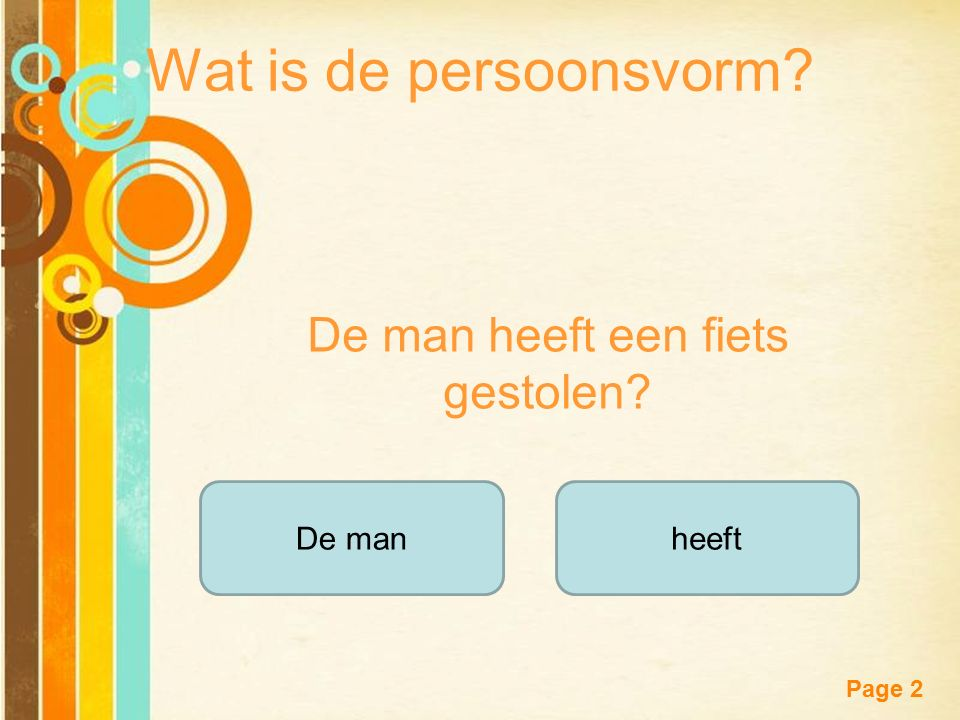 Free Powerpoint Templates Page 2 Wat is de persoonsvorm.