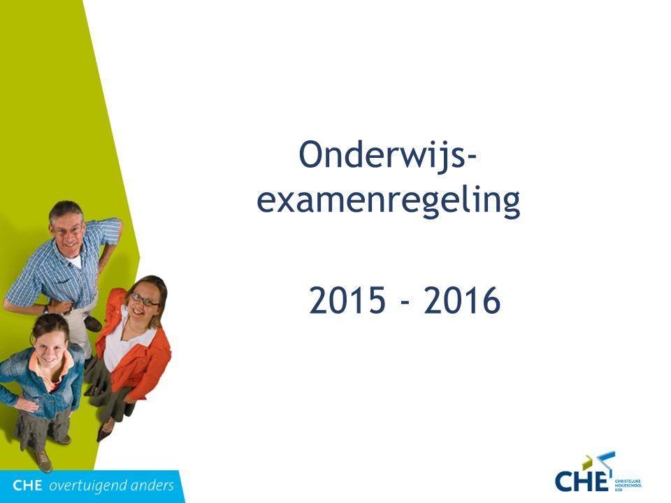 Onderwijs- examenregeling 2015 - 2016