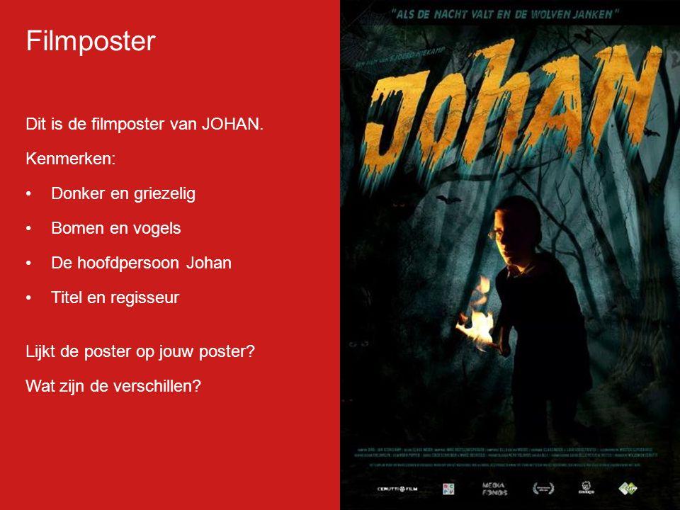 Filmp oster Dit is de filmposter van JOHAN.