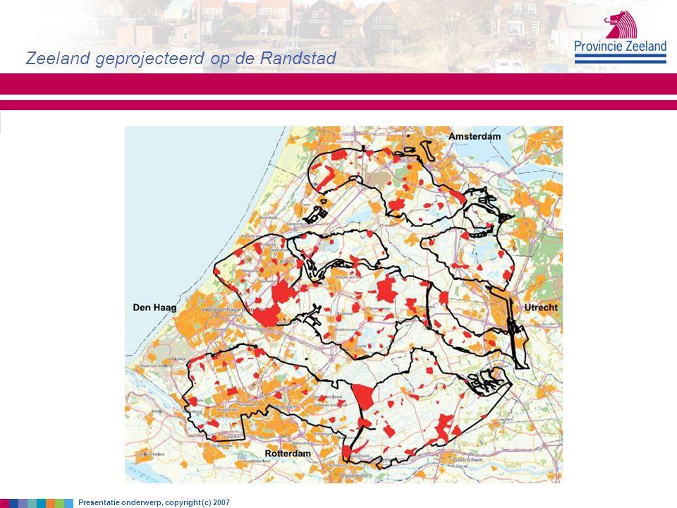 zondag 30 augustus 2015 Zeeland geprojecteerd op de Randstad Presentatie onderwerp, copyright (c) 2007