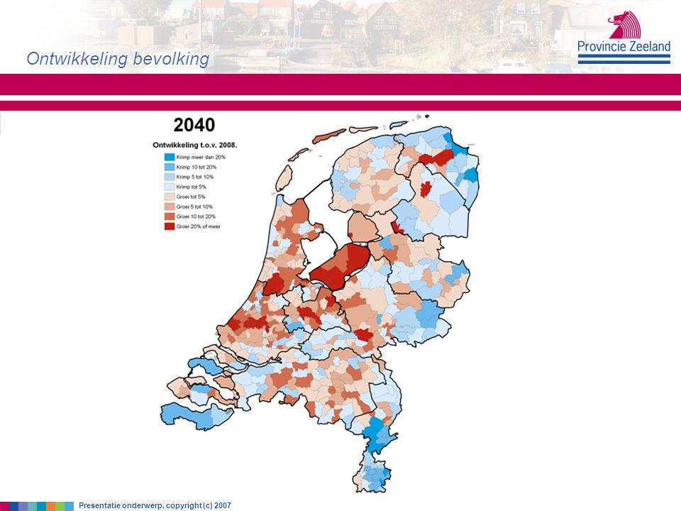 zondag 30 augustus 2015 Ontwikkeling bevolking Presentatie onderwerp, copyright (c) 2007