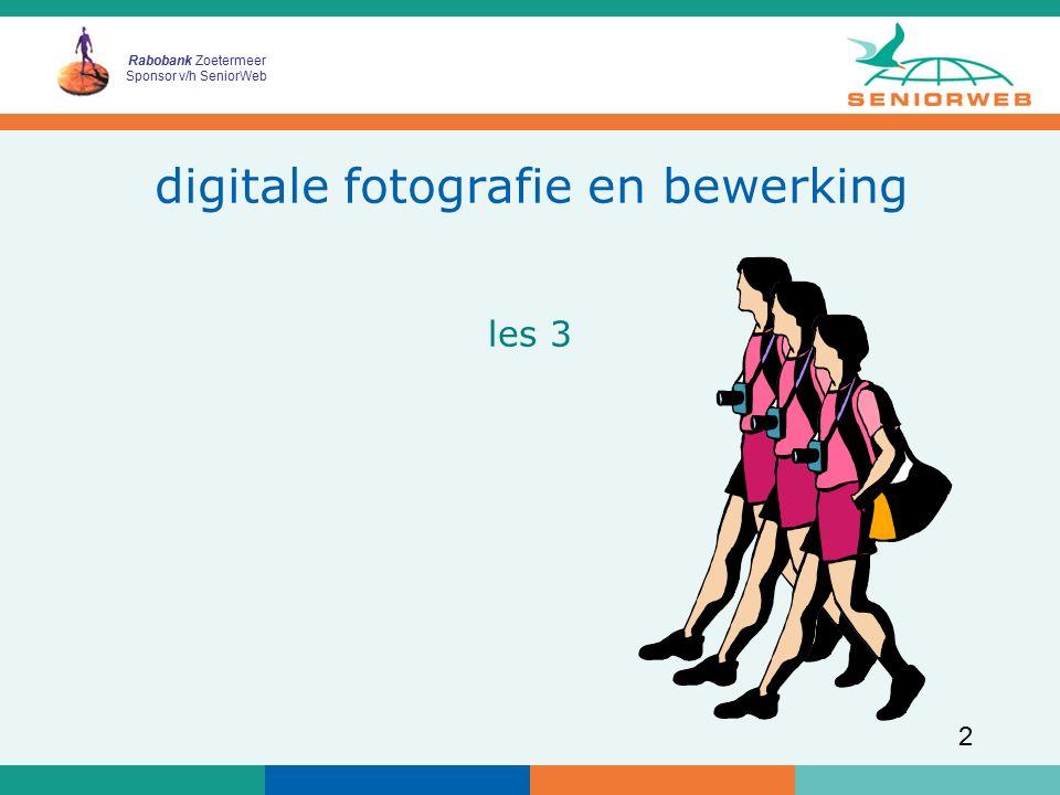 Rabobank Zoetermeer Sponsor v/h SeniorWeb 2 digitale fotografie en bewerking les 3