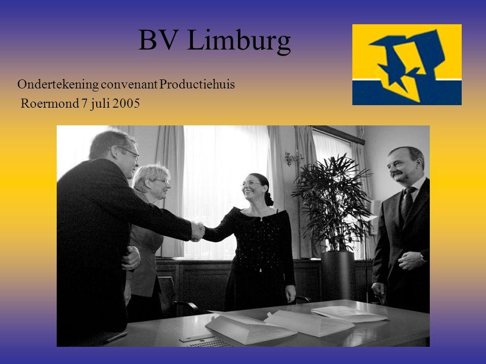 BV Limburg Ondertekening convenant Productiehuis Roermond 7 juli 2005