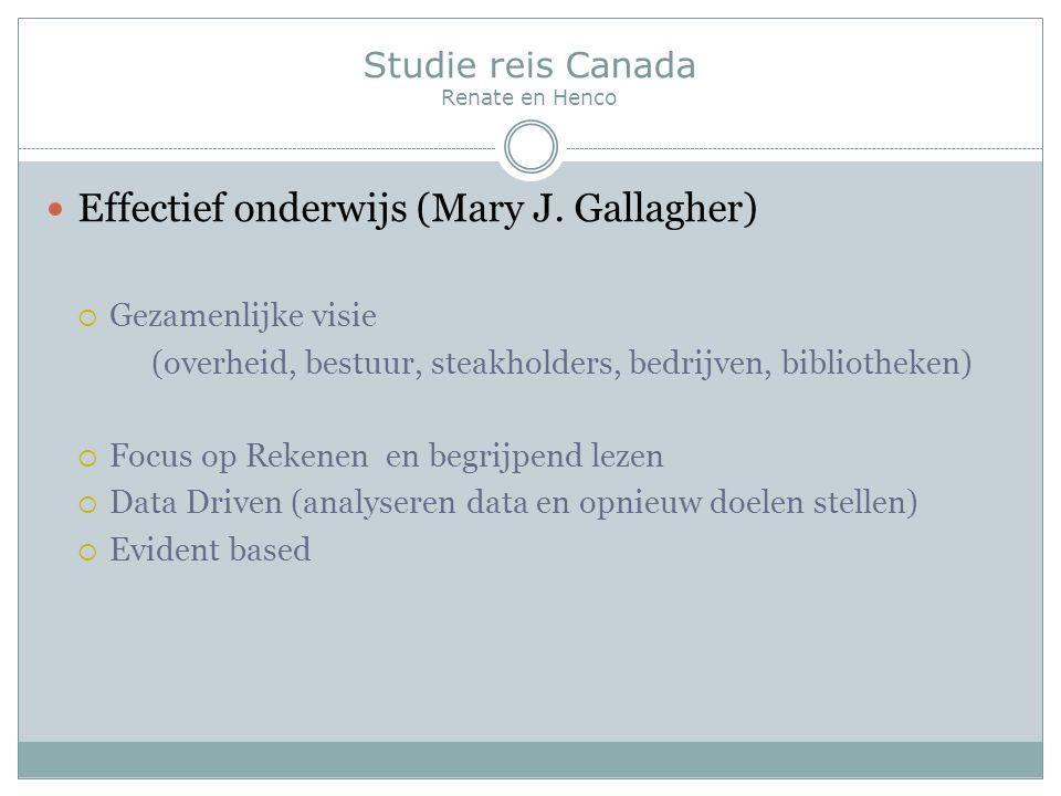 Studie reis Canada Renate en Henco Effectief onderwijs (Mary J.
