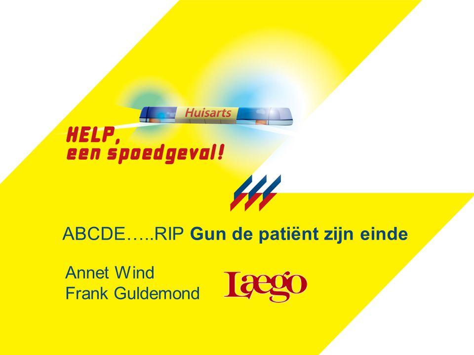 ABCDE…..RIP Gun de patiënt zijn einde Annet Wind Frank Guldemond