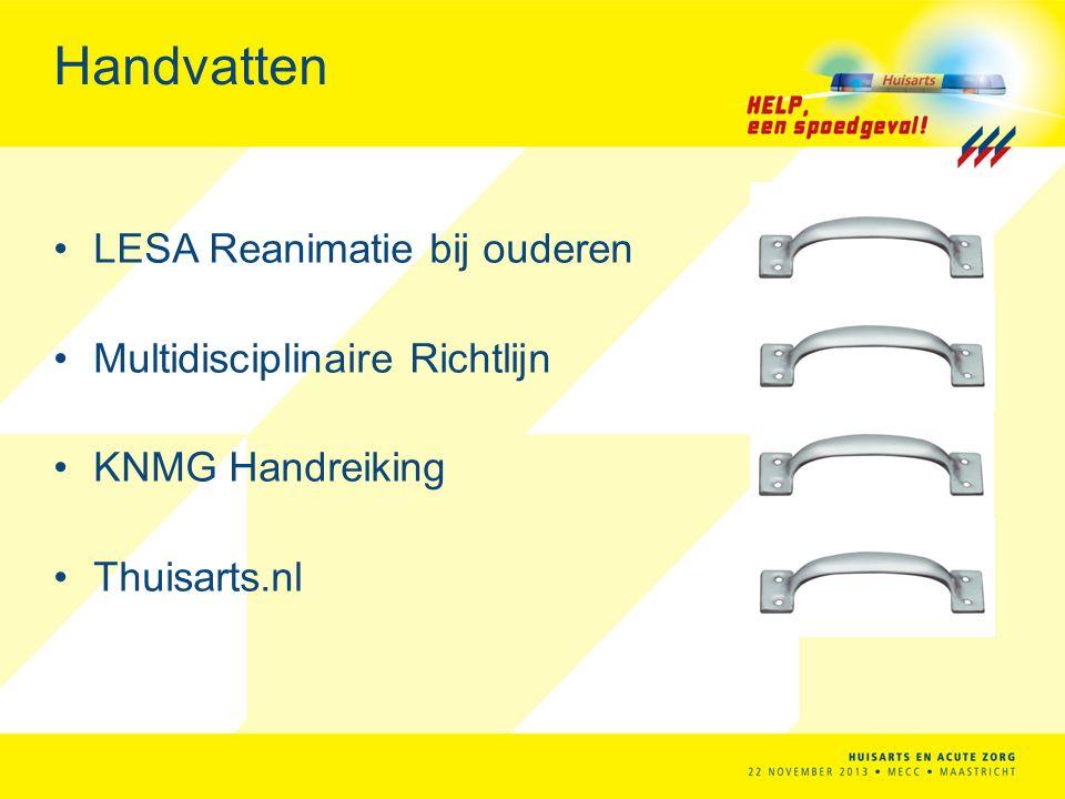 Handvatten LESA Reanimatie bij ouderen Multidisciplinaire Richtlijn KNMG Handreiking Thuisarts.nl