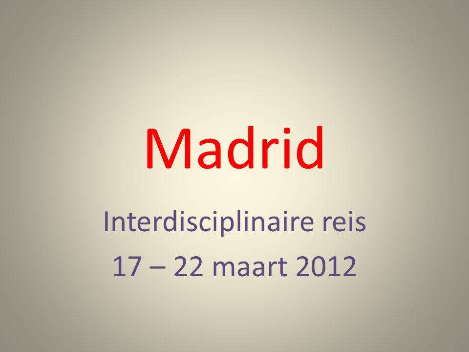 Madrid Interdisciplinaire reis 17 – 22 maart 2012