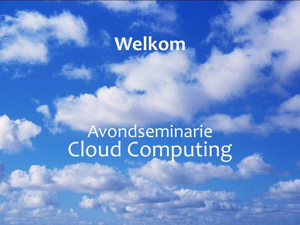 Avondseminarie Cloud Computing Welkom
