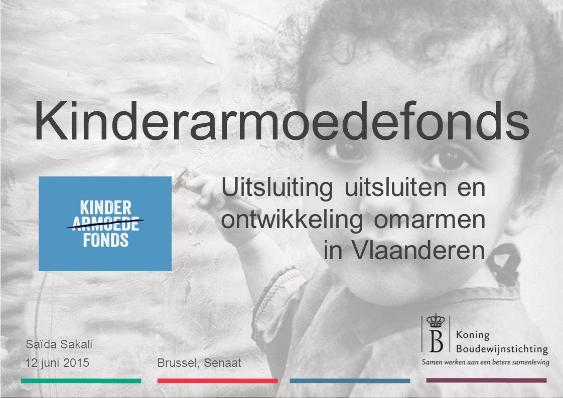 Saïda Sakali 12 juni 2015 Brussel, Senaat Kinderarmoedefonds Uitsluiting uitsluiten en ontwikkeling omarmen in Vlaanderen