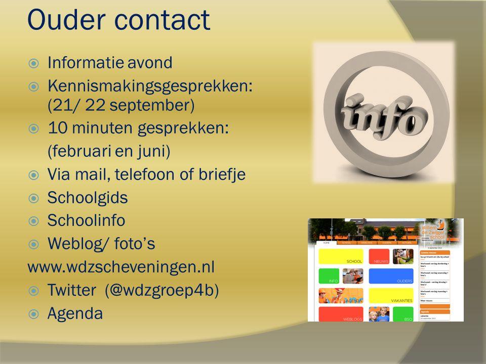 Ouder contact  Informatie avond  Kennismakingsgesprekken: (21/ 22 september)  10 minuten gesprekken: (februari en juni)  Via mail, telefoon of bri