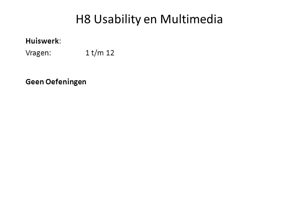 H9 Usability en Accessibility Toegankelijkheid van sites voor bezoekers met een beperking.