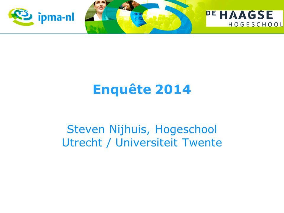 Enquête 2014 Steven Nijhuis, Hogeschool Utrecht / Universiteit Twente