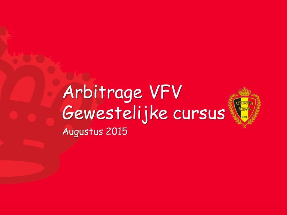 Arbitrage VFV Gewestelijke cursus Augustus 2015