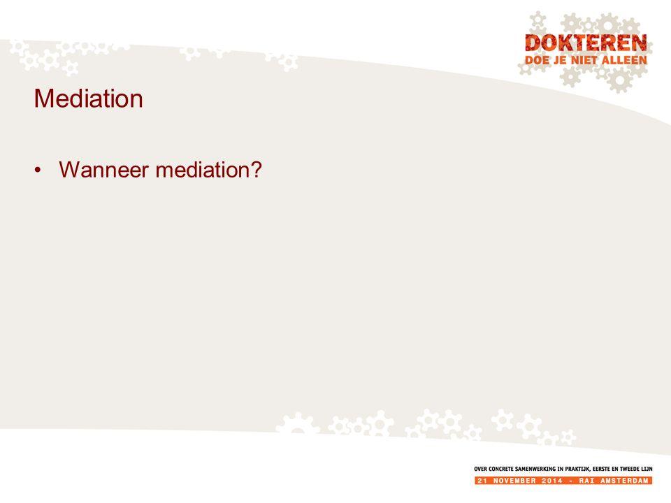 Mediation Wanneer mediation?