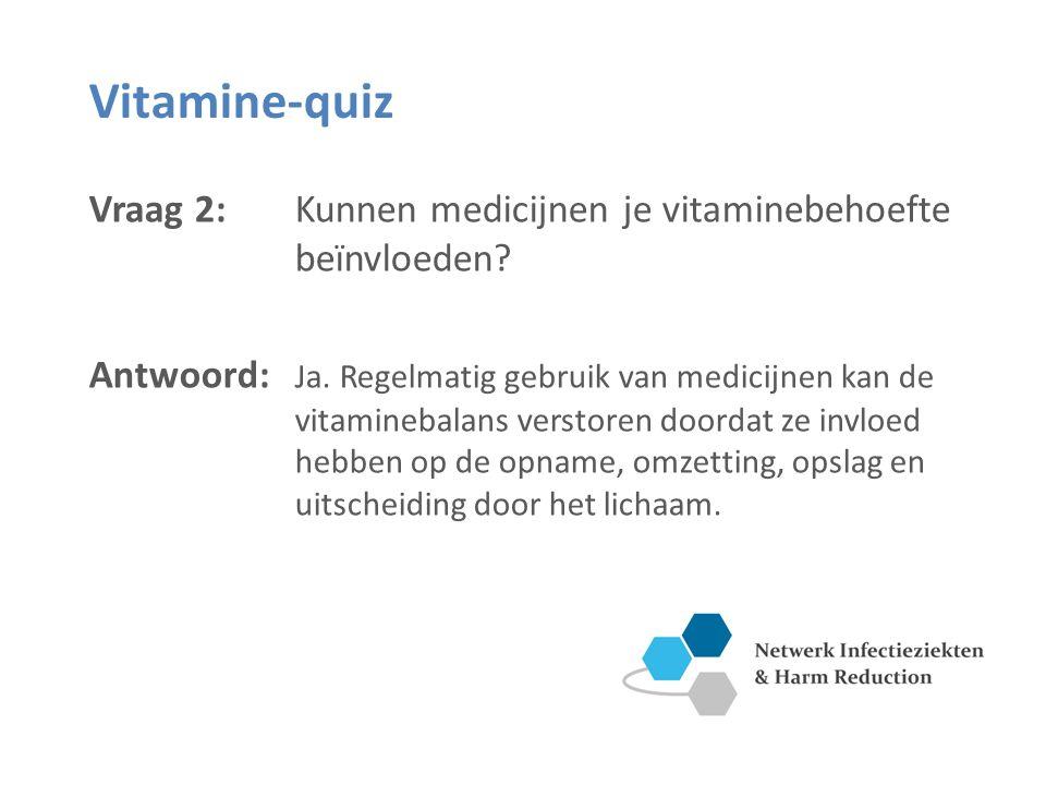 Vitamine-quiz Vraag 3: Kunnen vitaminesupplementen de vitamines uit de voeding volledig vervangen.