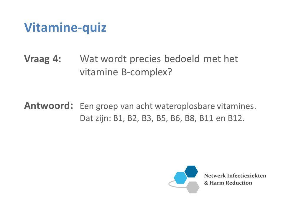 Vitamine B11 en B6 Vitamine B11 (foliumzuur) Vitamine B6