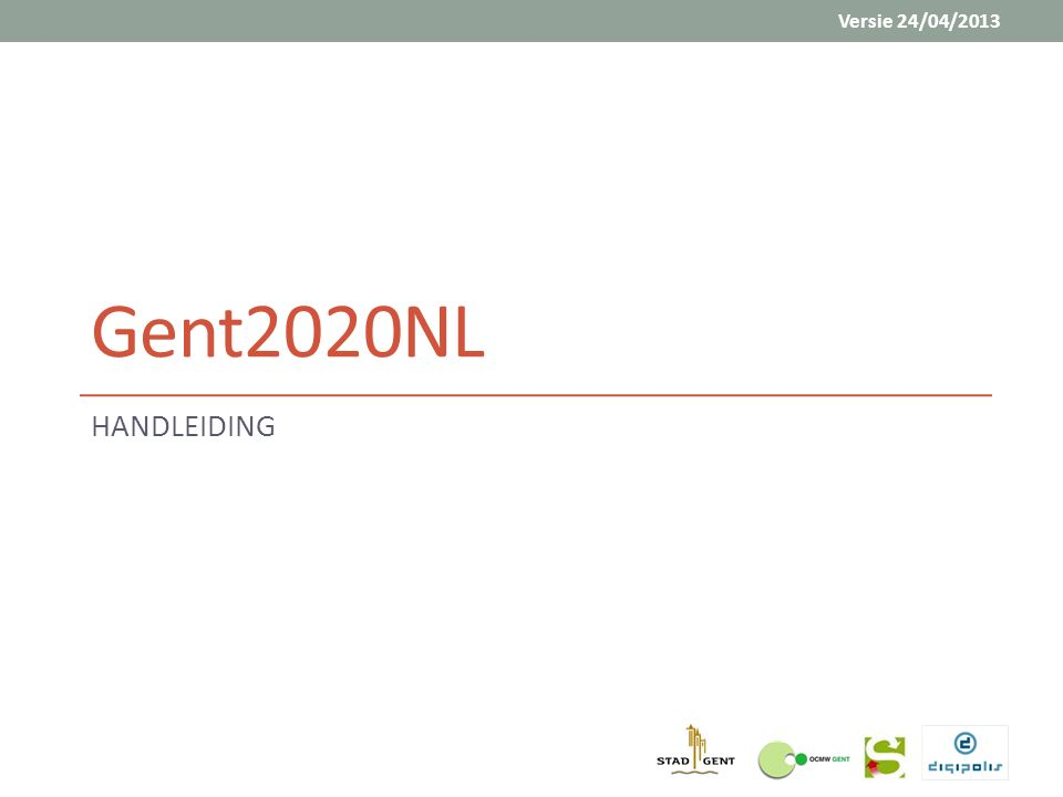 Gent2020NL HANDLEIDING Versie 24/04/2013
