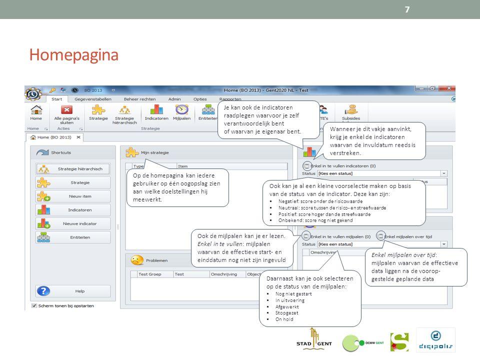 Homepagina 7 Op de homepagina kan iedere gebruiker op één oogopslag zien aan welke doelstellingen hij meewerkt.