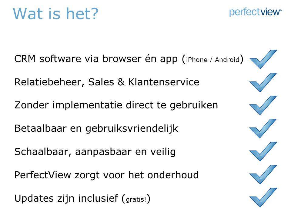 Wat is het.CRM software via browser én app Relatiebeheer, Sales & Klantenservice Vanaf € .
