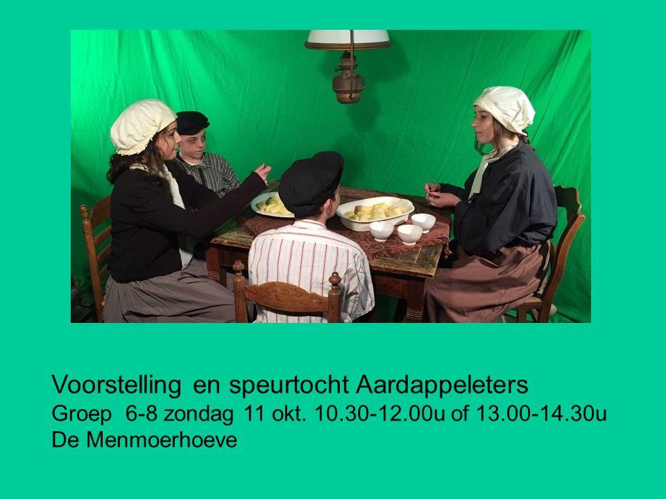Groene uurtjes Voorstelling en speurtocht Aardappeleters Groep 6-8 zondag 11 okt. 10.30-12.00u of 13.00-14.30u De Menmoerhoeve