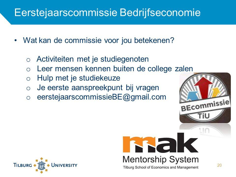 Eerstejaarscommissie Bedrijfseconomie 20 Wat kan de commissie voor jou betekenen? o Activiteiten met je studiegenoten o Leer mensen kennen buiten de c