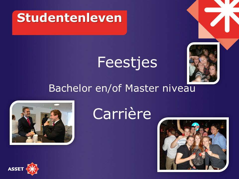 Feestjes Bachelor en/of Master niveau Carrière Studentenleven