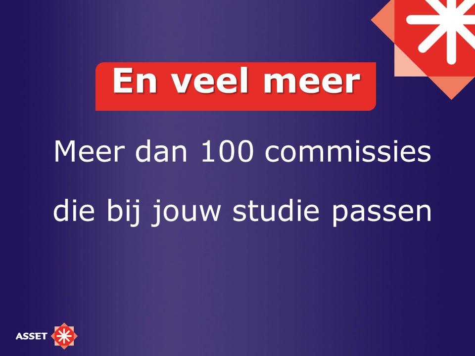Meer dan 100 commissies die bij jouw studie passen En veel meer