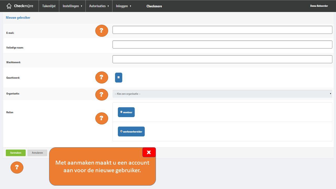 Kies de functie van de nieuwe gebruiker.U heeft de keuze uit monteur of werkvoorbereider.