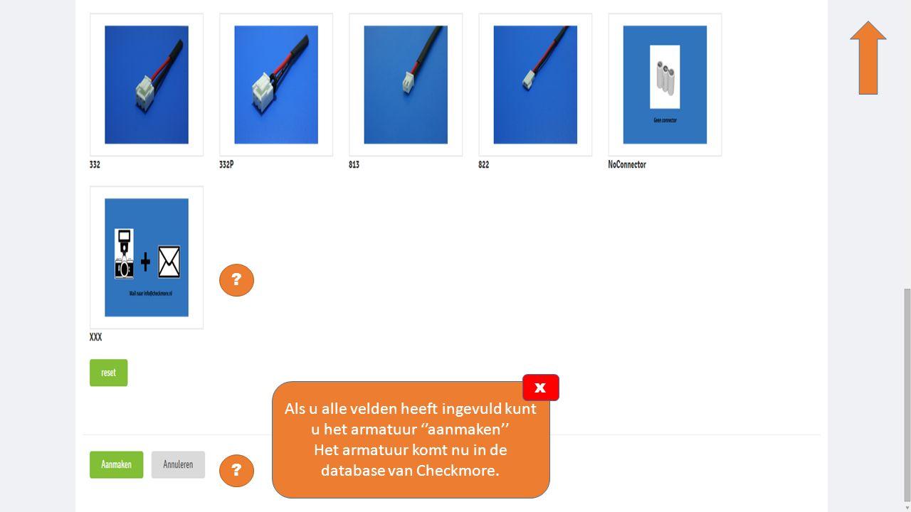 ? ? Staat uw connector er niet tussen? Neem een foto en mail die naar info@checkmore.nl x