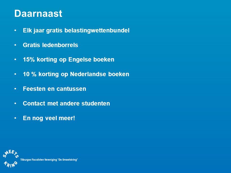 Daarnaast Elk jaar gratis belastingwettenbundel Gratis ledenborrels 15% korting op Engelse boeken 10 % korting op Nederlandse boeken Feesten en cantus