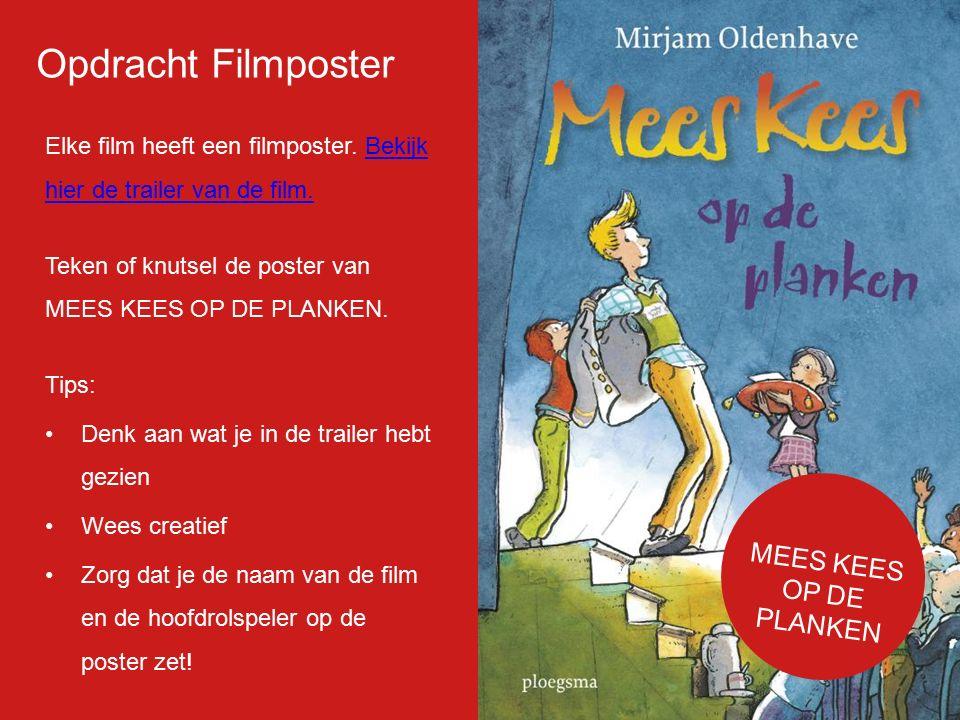 Filmp oster Elke film heeft een filmposter. Bekijk hier de trailer van de film.Bekijk hier de trailer van de film. Teken of knutsel de poster van MEES
