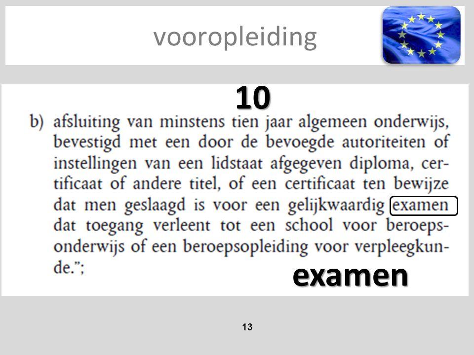 vooropleiding 13 10 examen